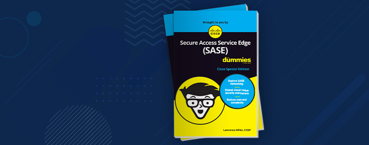 Secure Access Service Edge For Dummies ebook